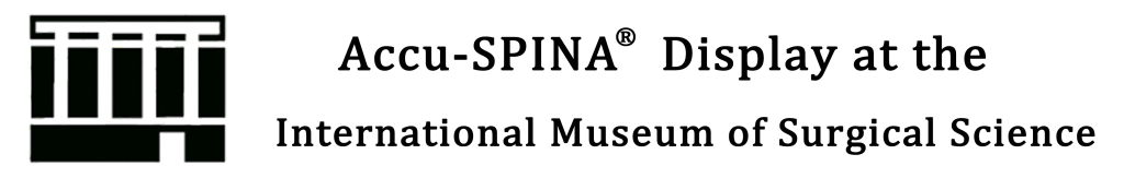 Accu-SPINA display at surgical museum heading image